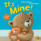Its Mine! by Tracey Corderoy (Paperback, 2013)