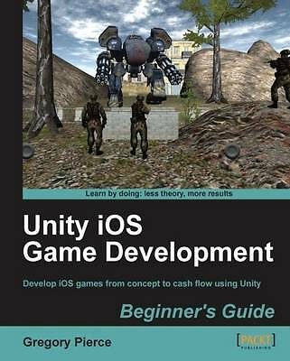 Unity iOS Game Development Beginners Guide-ExLibrary