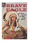 Four Color #705 - Brave Eagle (Jun 1956, Dell)