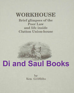 CLUTTON-WORKHOUSE-Poor-Law-Local-History-Bath-Bristol-Poverty-Working-Class