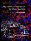 Mary Hallock-Greenewalt: The Complete Patents by Mary Hallock-Greenewalt (Paperback / softback, 2005)