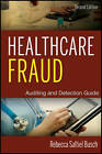 Healthcare Fraud: Auditing and Detection Guide by Rebecca S. Busch (Hardback, 2012)