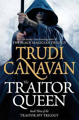 Canavan, Trudi, The Traitor Queen: Book 3 of the Traitor Spy, Very Good Book