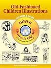 Old-Fashioned Children Illustrations by Dover Publications Inc. (Mixed media product, 2004)