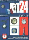 24 Hours - Paris: An Hour-by-Hour Guide to the Coolest Entertainment, Eateries & Attractions in Paris by Marsha Moore (Paperback, 2010)