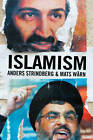 Islamism by Anders Strindberg, Mats Warn (Hardback, 2011)