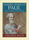 Making Sense of Paul: A Basic Introduction to Pauline Theology by Virginia Wiles (Paperback / softback, 2000)