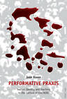 Performative Praxis: Teacher Identity and Teaching in the Context of HIV/AIDS by Mary Jean Baxen (Paperback, 2010)