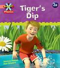 Project X: Phonics Pink: 2a Tiger's Dip by Janice Pimm (Paperback, 2010)
