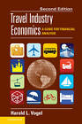 Travel Industry Economics: A Guide for Financial Analysis by Harold L. Vogel (Hardback, 2012)