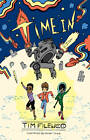 Time in by Tim Filewod (Paperback, 2013)