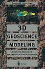 3D Geoscience Modeling: Computer Techniques for Geological Characterization by Simon W. Houlding (Paperback, 2012)