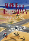 Sophie Von Hellermann: Judgement Day by Emily Speers Mears, Clemens Krummel, Andrew Renton (Paperback, 2006)