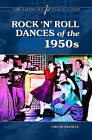 Rock 'n' Roll Dances of the 1950s by Lisa Jo Sagolla (Hardback, 2011)