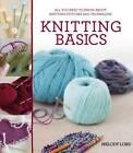 Knitting Basics by Melody Lord (Paperback, 2012)