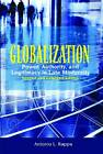 Globalization: Power, Authority, and Legitimacy in Late Modernity by Antonio L. Rappa (Paperback, 2010)