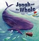 My First Bible Stories Old Testament: Jonah and the Big Fish by Katherine Sully (Paperback, 2013)