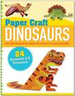 Paper Craft: Dinosaurs by Peter Pauper Press Inc,US (Spiral bound, 2012)