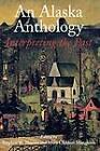 An Alaska Anthology: Interpreting the Past by University of Washington Press (Paperback, 1996)