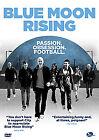 Blue Moon Rising - Footballs Greatest Rivalries (DVD, 2010)