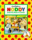 Noddy and His Alarm Clock by Enid Blyton (Paperback, 1996)