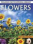 Flowers: Pegasus Encyclopedia Library by B Jain Publishers Pvt Ltd (Paperback, 2011)