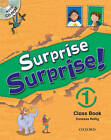 Surprise Surprise!: 1: Class Book with CD-ROM by Vanessa Reilly (Mixed media product, 2009)