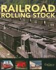 Railroad Rolling Stock by Steve Barry (Paperback, 2008)