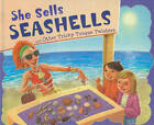 She Sells Seashells and Other Tricky Tongue Twisters by Nancy Lowen (Paperback, 2011)