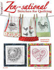 Zen-sational Stitches for Quilting: Inspired by Zentangle by Suzanne McNeill (Paperback, 2011)