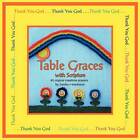 Table Graces: with Scripture by Sandra Henderson (Paperback, 2012)