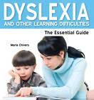 Dyslexia and Other Learning Diffficulties: A Parent's Guide by Maria Chivers (Paperback, 2011)