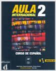 Aula Internacional 2: Student's Book by Jaime Corpas (Mixed media product, 2002)