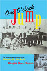 One O' Clock Jump: The Unforgettable History of the Oklahoma City Blue Devils by Douglas H. Daniels (Paperback, 2007)