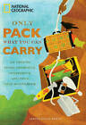 Only Pack What You Can Carry: The Path to Inner Strength, Confidence, and True Self Knowledge by Janice Holly Booth (Hardback, 2011)