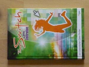 Carmen Schnitzer - Time-Switch Die irre Zeitreise (VDMA Verlag, 2011) - Deutschland - Carmen Schnitzer - Time-Switch Die irre Zeitreise (VDMA Verlag, 2011) - Deutschland