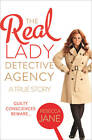 The Real Lady Detective Agency: A True Story by Rebecca Jane (Paperback, 2013)