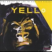 YELLO - YOU GOTTA SAY YES TO ANOTHER EXCESS CD, MERCURY RECORDS,1983, 812 166-2