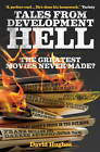 Tales from Development Hell by David Hughes (Paperback, 2012)