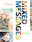 Mixed Messages: The Versatility of Collage by Ann Manie (Paperback, 2012)