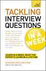 Tackling Tough Interview Questions in a Week: Job Interview Questions Made Easy in Seven Simple Steps by Mo Shapiro, Alison Straw (Paperback, 2012)