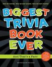 Biggest Trivia Book Ever: and That's a Fact! by Mike Pellowski (Paperback, 2012)