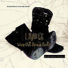 Lilyen's Worn-Out Brown Boots by Eryka Naomi Bruder (Paperback, 2011)