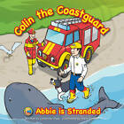 Abbie is Stranded by Catherine Shaw (Paperback, 2010)