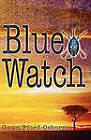 Blue Watch by Gwyn Fford-Osborne (Paperback, 2010)