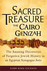 Sacred Treasure - the Cairo Genizah: The Amazing Discoveries of Forgotten Jewish History in an Egyptian Synagogue Attic by Rabbi Mark Glickman (Paperback, 2012)