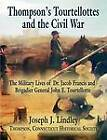 Thompson's Tourtellottes and the Civil War by Joseph Lindley (Paperback, 2012)