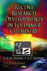 Recent Research Developments in Foldamer Chemistry by G. V. M. Sharma, A. C. Kunwar (Hardback, 2012)