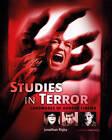 Studies in Terror: Landmarks of Horror Cinema by Jonathan Rigby (Hardback, 2011)