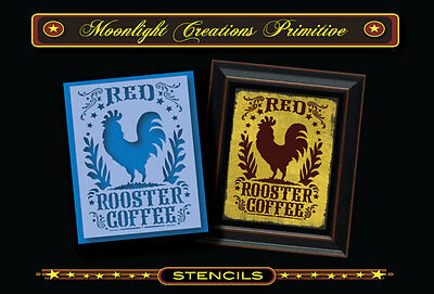 Primitive Stencil~Red Rooster Coffee~Classic Victorian Vintage Style 1880s Look